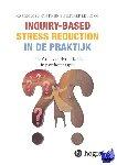 Rhijn, MarieOdiel van, Leuning, Esther - Inquiry-based stress reduction in de praktijk