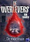 Raven, Rik - De overlevers - De rode Traan
