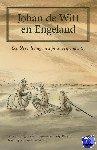Huysman, Ineke, Peeters, Roosje - Johan de Witt en Engeland