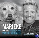 Vervoort, Marieke, Michiels, Karel - Marieke Vervoort, de andere kant van de medaille
