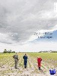 Cock, Harry, Broek, Nina van den, Kijk in de Vegte, Marieke - Verandering-zes boerderijen in Groningen