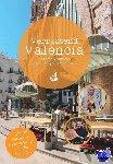 Oudemans, Roos, Vries, Bas de, Reket, Joëlle, Mateboer, Koen - Verrassend Valencia - ontdek Valencia door de ogen van locals