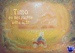 Meijer, Margreet - Timo en het zachte witte licht