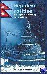 Best, Krijn de, Toet, Barend, Stoppelaar, Cas de, Noordijk, Dolf - Nepalese notities - POD editie