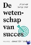 De Flander, Jeroen - De wetenschap van succes