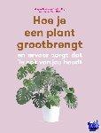 Doane, Morgan, Harding, Erin - Hoe je een plant grootbrengt