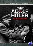 West, Felix - Adolf Hitler, De Ondergang