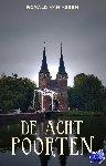Assen, Ronald van - ACHT POORTEN