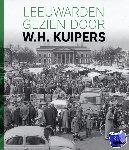 Kuipers, Herry - Leeuwarden gezien door W.H. Kuipers